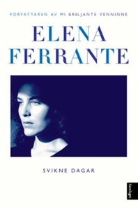 Svikne dagar (ebok) av Ferrante-Elena, Elena