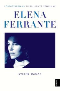Svikne dagar (ebok) av Elena Ferrante, Ferran