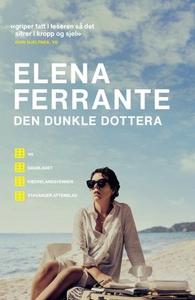 Den dunkle dottera (ebok) av Elena Ferrante