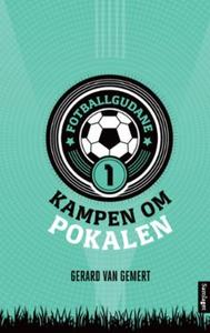 Kampen om pokalen (ebok) av Gerard van Gemert