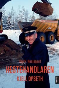 Hestehandlaren (ebok) av Dag H. Nestegard