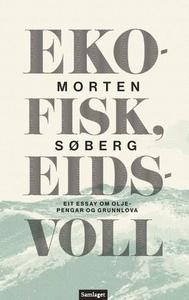 Ekofisk, Eidsvoll (ebok) av Morten Søberg