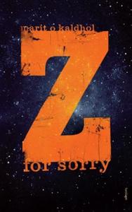 Z for sorry (ebok) av Marit O. Kaldhol