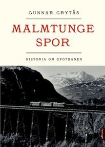Malmtunge spor (ebok) av Gunnar Grytås
