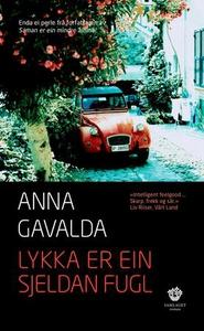 Lykka er ein sjeldan fugl (lydbok) av Anna Ga