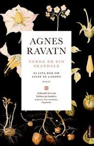 Verda er ein skandale (ebok) av Agnes Ravatn