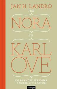 Frå Nora til Karl Ove (ebok) av Jan H. Landro
