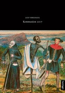 Kommunion 2017 (ebok) av Leif Høghaug