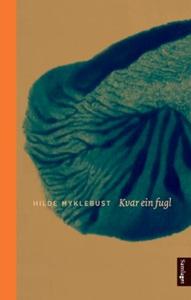 Kvar ein fugl (ebok) av Hilde Myklebust