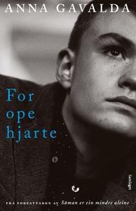 For ope hjarte (ebok) av Anna Gavalda