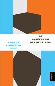 Eg snakkar om det heile tida (ebok) av Camara