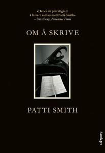 Om å skrive (ebok) av Patti Smith