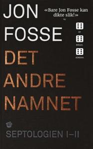Det andre namnet (ebok) av Jon Fosse