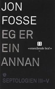 Eg er ein annan (ebok) av Jon Fosse