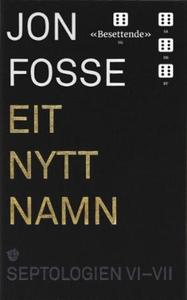 Eit nytt namn (ebok) av Jon Fosse