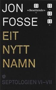 Eit nytt namn (lydbok) av Jon Fosse