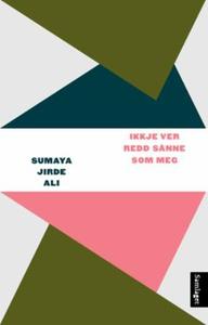 Ikkje ver redd sånne som meg (ebok) av Sumaya