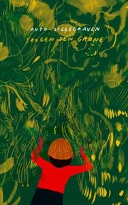 Skogen den grøne (ebok) av Ruth Lillegraven