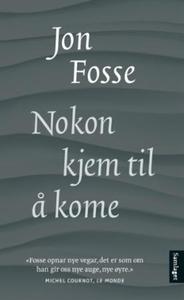 Nokon kjem til å kome (ebok) av Jon Fosse