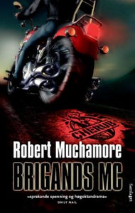 Brigands MC (ebok) av Robert Muchamore