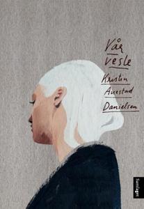 Vår vesle (ebok) av Kristin Auestad Danielsen