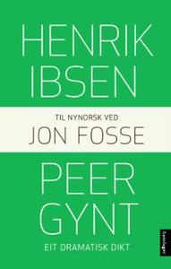 Peer Gynt (ebok) av Henrik Ibsen
