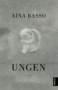 Ungen (ebok) av Aina Basso