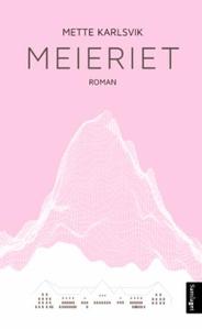Meieriet (ebok) av Mette Karlsvik