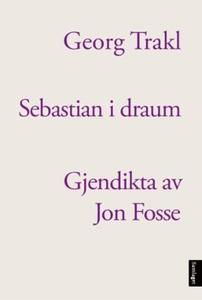 Sebastian i draum (ebok) av Georg Trakl
