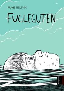 Fugleguten (ebok) av Rune Belsvik