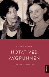 Notat ved avgrunnen (ebok) av Ellen Kristvik