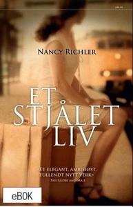 Et stjålet liv (ebok) av Nancy Richler