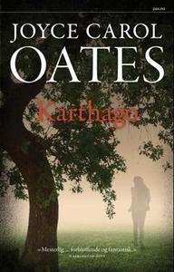 Karthago (ebok) av Joyce Carol Oates