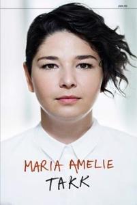 Takk (ebok) av  Maria Amelie, Amelie Maria, M