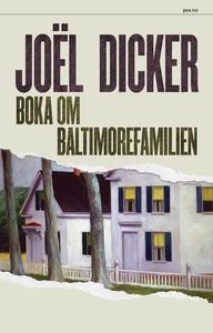 Boka om Baltimorefamilien (ebok) av Joël Dick