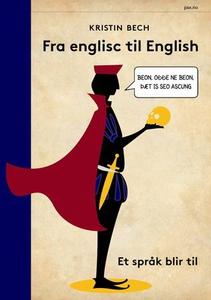 Fra englisc til English (ebok) av Kristin Bec