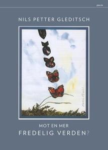 Mot en mer fredelig verden? (ebok) av Nils Pe