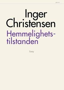 Hemmelighetstilstanden (ebok) av Inger Christ
