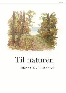 Til naturen (ebok) av Henry D. Thoreau