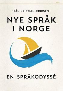 Nye språk i Norge (ebok) av Pål Kristian Erik