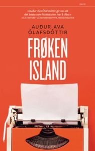 Frøken Island (ebok) av Audur Ava Ólafsdóttir