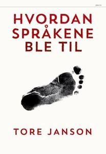 Hvordan språkene ble til (ebok) av Tore Janso
