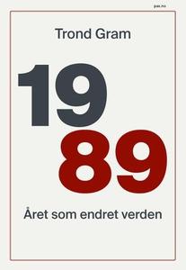 1989 (ebok) av Trond Gram, Gram Trond
