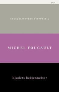 Kjødets bekjennelser (ebok) av Michel Foucaul