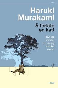 Å forlate en katt (ebok) av Haruki Murakami