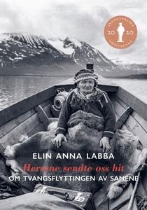 Herrene sendte oss hit (ebok) av Elin Anna La