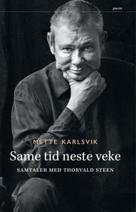 Same tid neste veke (ebok) av Mette Karlsvik