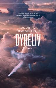 Dyreliv (ebok) av Auður Ólafsdóttir