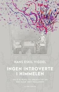 Ingen introverte i himmelen (ebok) av Hans Es