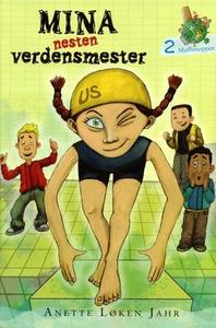 Mina (lydbok) av Anette Løken Jahr